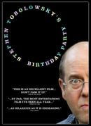 Stephen Tobolowsky's Birthday Party                                  (2005)