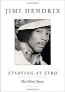 Starting at Zero, by Jimi Hendrix