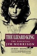 The Lizard King: The Essential Jim Morrison, by Jerry Hopkins