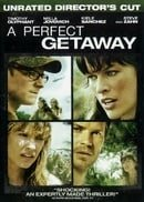 A Perfect Getaway (Unrated)