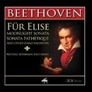 Beethoven: Für Elise, Moonlight Sonata, Sonata Pathetique and Other Piano Favorites