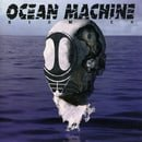 Ocean Machine:Biomech