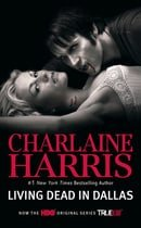 Living Dead in Dallas (Sookie Stackhouse, Book 2)