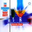 The In Sound From Way Out!