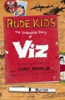 Rude Kids: The Unfeasible Story of