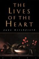 The Lives of the Heart: Poems