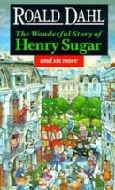The Wonderful Story of Henry Sugar: And Six More (Puffin Teenage Fiction)