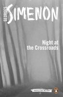 The Night at the Crossroads (Inspector Maigret)