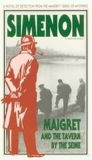 Maigret and the Tavern by the Seine