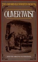 The Adventures of Oliver Twist (New Oxford Illustrated Dickens)