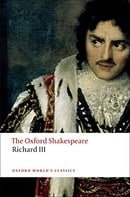 The Tragedy of King Richard III: The Oxford Shakespeare The Tragedy of King Richard III (Oxford Worl