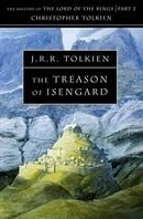 The Treason of Isengard (History of Middle-Earth VII )