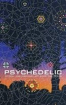 Psychedelic: Optical and Visionary Art since the 1960s (The MIT Press)