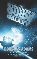 The Hitchhiker's Guide to the Galaxy [Illustrated Film Tie-In Edition]