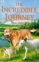 The Incredible Journey (Children's Classics and Modern Classics)