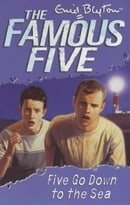 Five Go Down to the Sea (Famous Five)