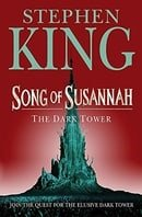 The Dark Tower: Song of Susannah v. 6