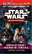 Agents of Chaos I  Hero's Trial (Star Wars: The New Jedi Order)