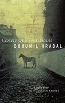 Closely Observed Trains (Abacus Books)