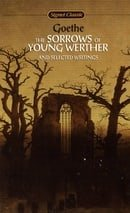 Goethe : Sorrows of Young Werther (Sc) (Signet classics)