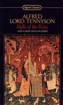 Idylls of the King and a Selection of Poems (Signet classics)