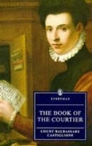 The Book Of The Courtier (Everyman)