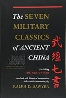 The Seven Military Classics Of Ancient China (History and Warfare)