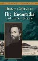 The Encantadas and Other Stories (Dover Thrift Editions)