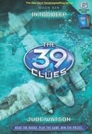The 39 Clues—Book Six: In Too Deep