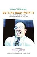 Getting Away With It: Or - Further Adventures of the Luckiest Bastard You Ever Saw