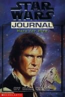 Hero for Hire by Han Solo (
