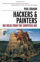 Hackers & Painters: Big Ideas from the Computer Age: Essays on the Art of Programming
