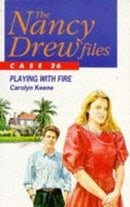Playing with Fire (Nancy Drew Files)