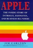 Apple: The Intrigue, Egomania and Business Blunders That Toppled an American Icon (Century business)
