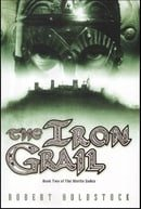 The Iron Grail (Merlin Codex)
