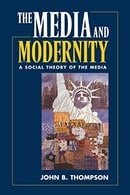 Media and Modernity: A Social Theory of the Media