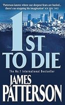 1st to Die (Womens Murder Club 1)