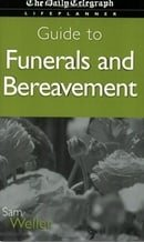 Guide to Funerals and Bereavement