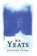 W. B. Yeats: Everyman Poetry