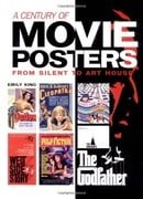 A Century of Movie Posters: From Silent to Art House