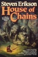 House of Chains (Malazan Book of the Fallen, Book 4)