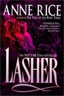 Lasher Lasher (Lives of the Mayfair Witches)
