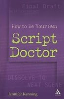 How to Be Your Own Script Doctor