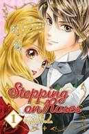 Stepping on Roses Volume 1