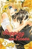 Stepping On Roses Vol 3