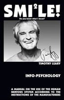 Info-Psychology: A Manual on the Use of the Human Nervous System According to the Instructions of th