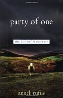 Party of One: The Loners' Manifesto