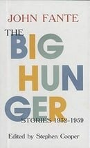 The Big Hunger: Stories, 1932-1959