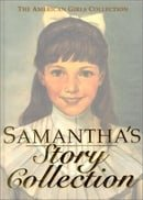 Samantha's Story Collection (American Girl)