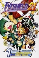 Eyeshield 21, Volume 1: The Boy with the Golden Legs